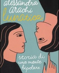 lunatica-200x250 Libri Consigliati Bipolarismo