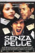 SenzaPelle_manifesto_180_120 Film Consigliati Disturbo Bipolare