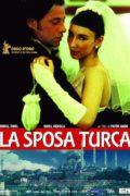 locandina-la-sposa-turca_180_120 Film Consigliati Disturbo Bipolare